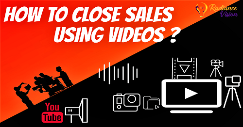 9 ways to close sales using Video Content