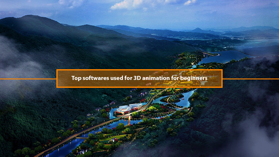 Top softwares used for 3D animation for beginners