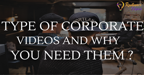 Types of Videos Which Can Benefit Your Company